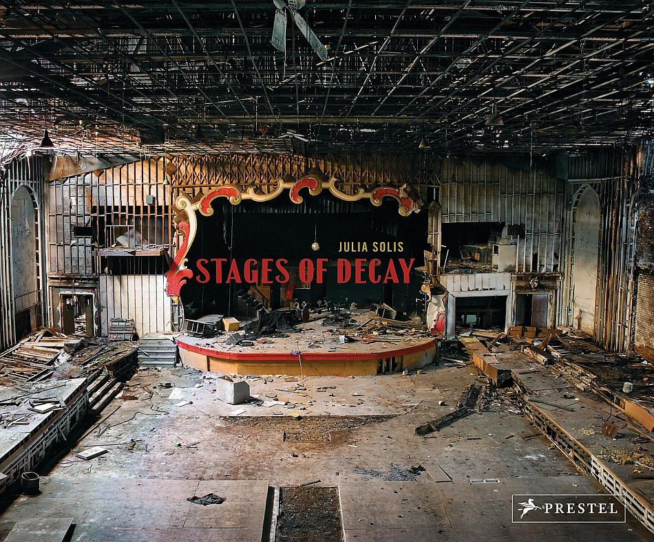 Stages of Decay von Julia Solis