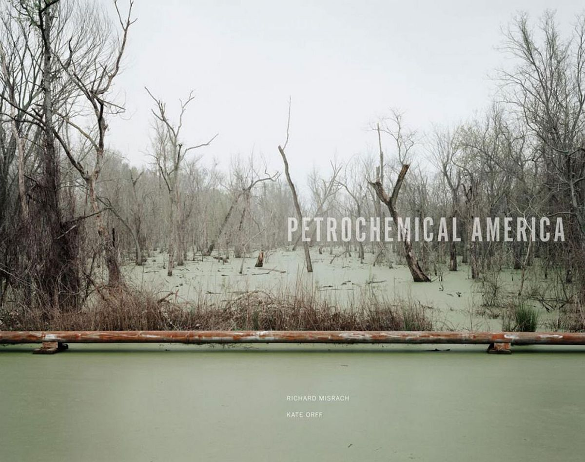 richard-misrach-kate-orff-petrochemical-america-01